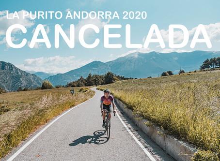 LA PURITO ANDORRA 2020 SE CANCELA