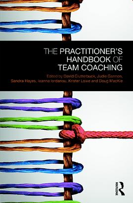 Practitioners Handbook of Team Coaching.