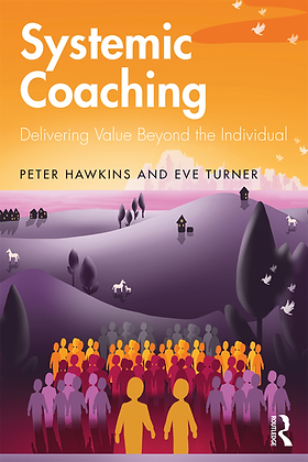 Systemic Coaching Delivering Value Beyon
