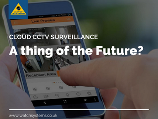Cloud CCTV Surveillance – A thing of the future?