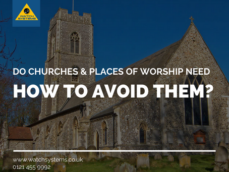 Do Churches & Places of Worship need Security Systems in place?