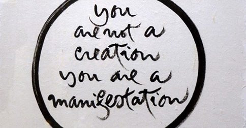 YOU ARE MANIFESTATION