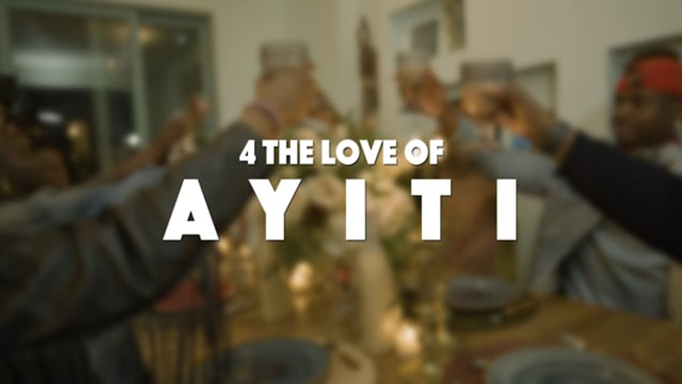 4 THE LOVE OF AYITI TRAILER