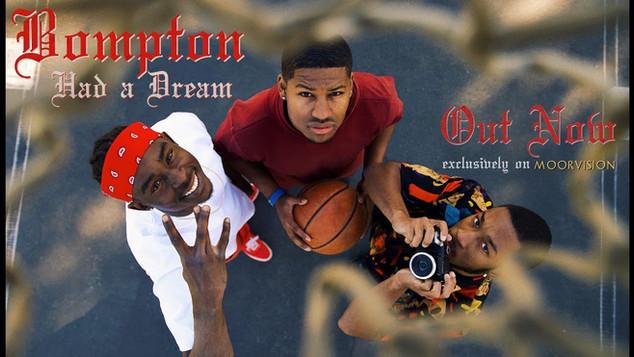 BOMPTON HAD A DREAM