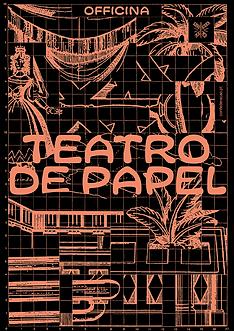 CARTAZ-GERAL-TEATRO-PAPEL_72dpis.png