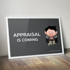 Appraisal Is Coming!