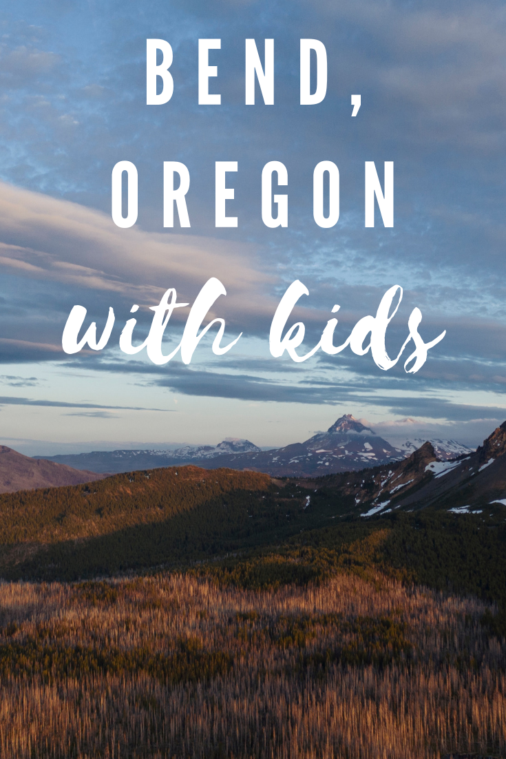 Best things to do in Bend, Oregon with Kids on a time crunch: PNW Kids