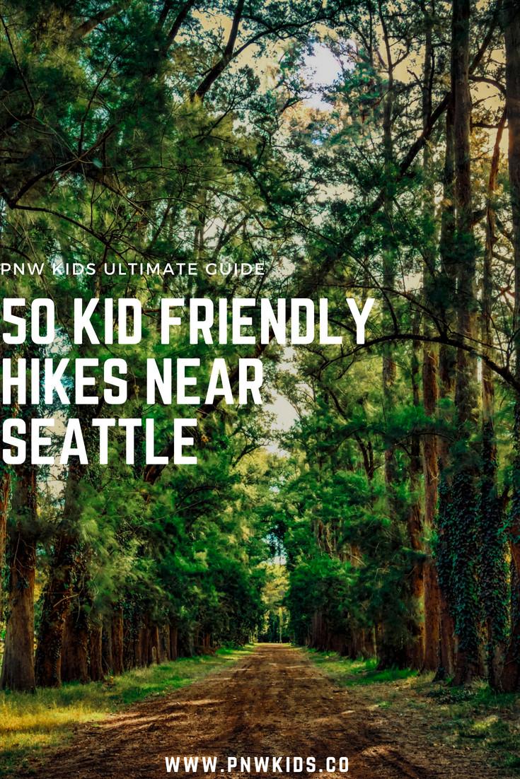 52 Kid Friendly Hikes near Seattle by PNW Kids