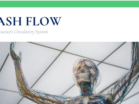 Cash Flow: Your Practice's Circulatory System