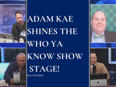 Adam Kae Shines the Who Ya Know Show Stage!
