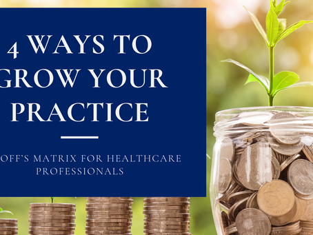 4 Ways to Grow Your Practice
