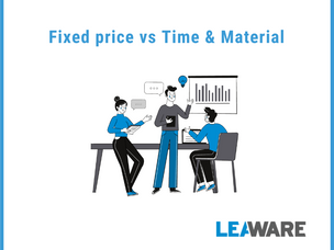 Fixed price vs Agile (Time & Material) - which approach to choose for your software development?