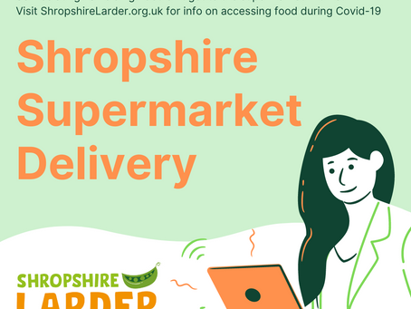 Supermarket Delivery in Shropshire during Covid-19