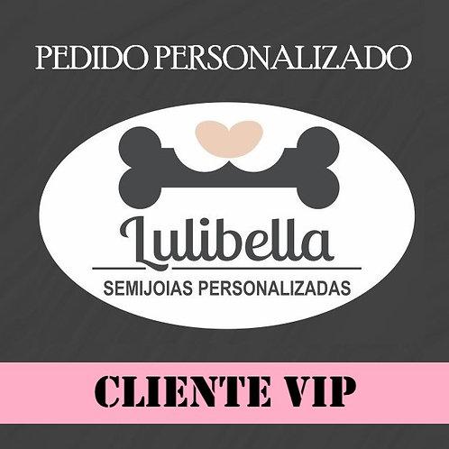 PEDIDO PERSONALIZADO CLIENTE VIP