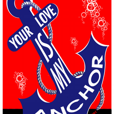 Your Love is my Anchor Sticker (2014)
