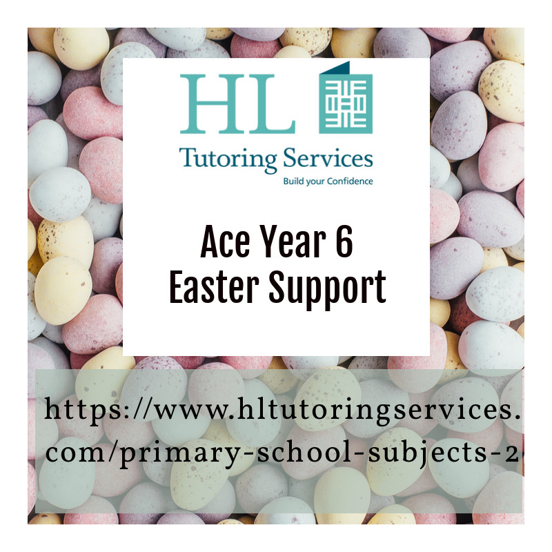 Easter SATs support for year 6 children with HL Tutoring Services