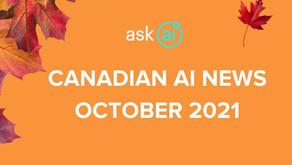 Canadian AI News - October 2021