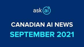 Canadian AI News - September 2021