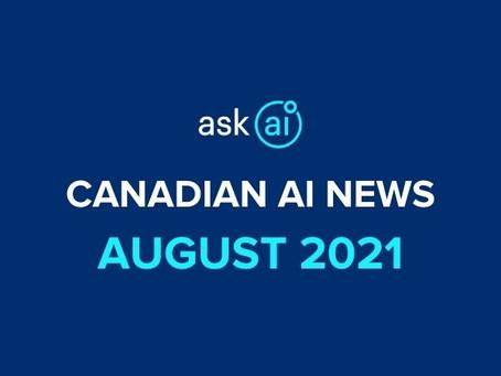 Canadian AI News - August 2021