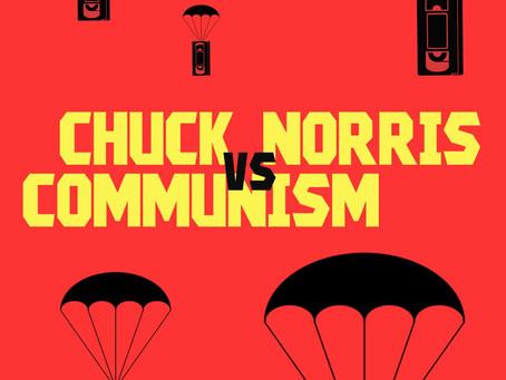 Chuck Norris Vs. Communism: Cassettes as weapons for Revolution
