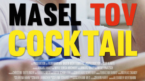 MASEL TOV COCKTAIL: A Short film about Jewish stereotypes…Or just an angry Jew