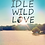 Thumbnail: Wild Love Collection (Idle, Wild Love & The Children of Eden)