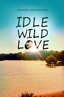 Idle, Wild, Love