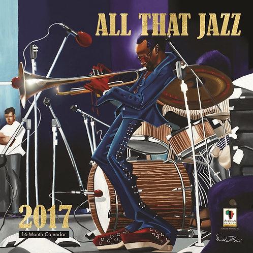 All That Jazz  2017 Wall Calendar