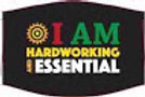 I Am Hard Working And Essential