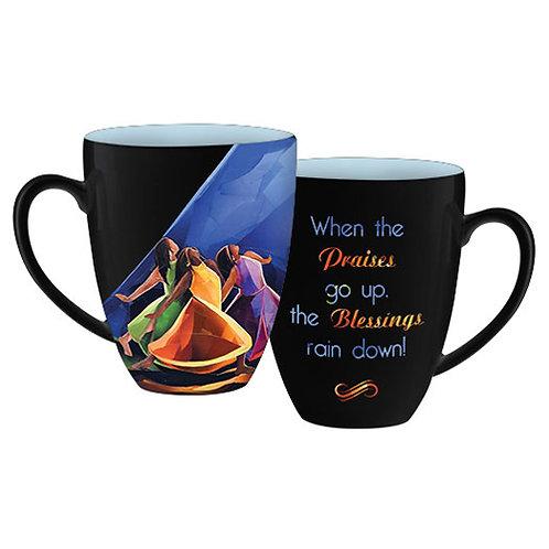 Praises Go Up  - Coffee Mug