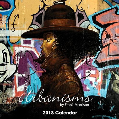 2018 Urbanism by Frank Morrison Calendar