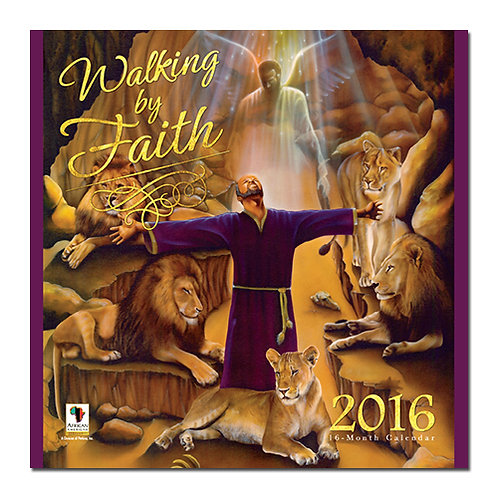 Walking By Faith - 2016 Wall Calendar