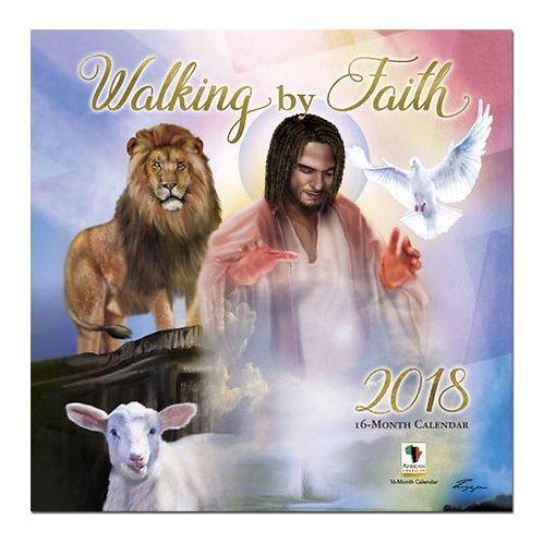 2018 WALKING BY FAITH WALL CALENDAR