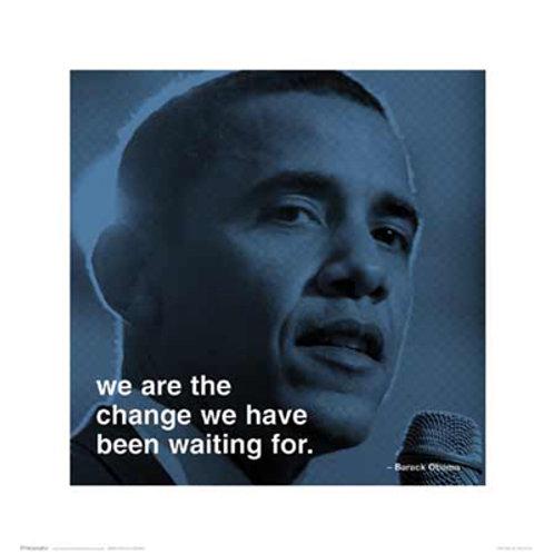 Barack Obama We Are The Change