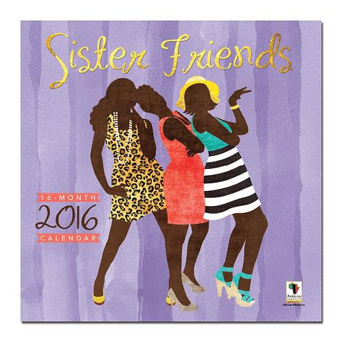 Sister Friends - 2016 Wall Calendar