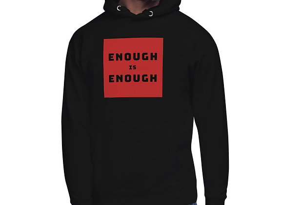 Enough Is Enough Hoodie