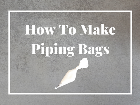 How To Make Your Own Piping Bags