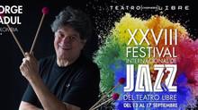 JORGE FADUL Y SU LATIN JAZZ QUINTET EN EL XXVIII FESTIVAL INTERNACIONAL DE JAZZ DEL TEATRO LIBRE