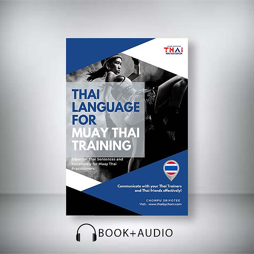 """Thai For Muay Thai Training"" Basic Course (Book + Audio files)"
