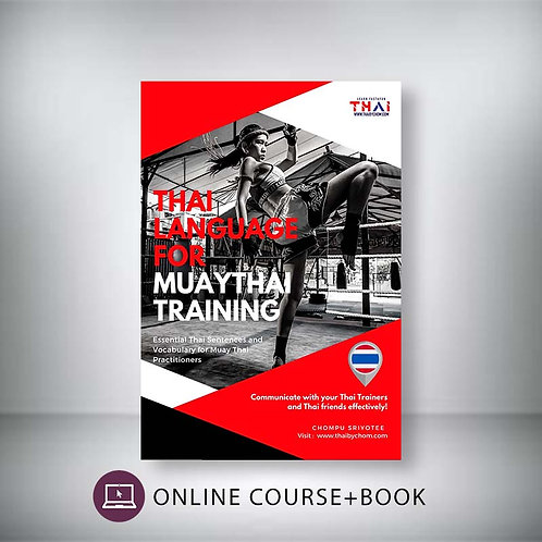 "(FULL Online Course) ""Thai For Muay Thai Training""  Book"