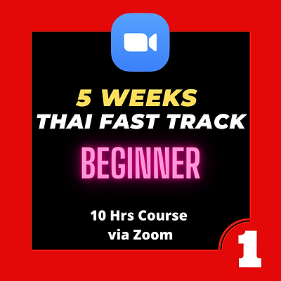 """Group 1: """"Thai Fast Track"""" 10 hrs LIVE Course"""