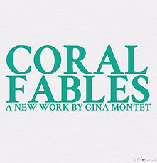Coral Fables by Gina Montet