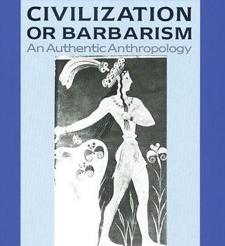 Civilization or Barbarism.jpg