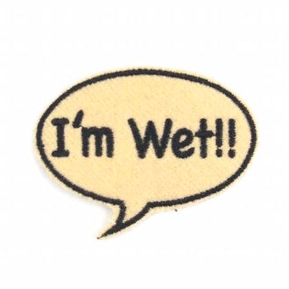 """No158 ALM Bubble Patch """"I'm Wet!!"""""""