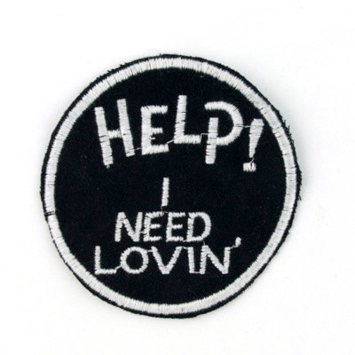 "No80 ALM Patch ""HELP I NEED LOVIN"" Black"