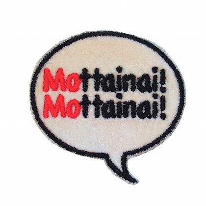 "No4, ""Mottainai!! Mottainai!!""吹き出しパッチ 白"