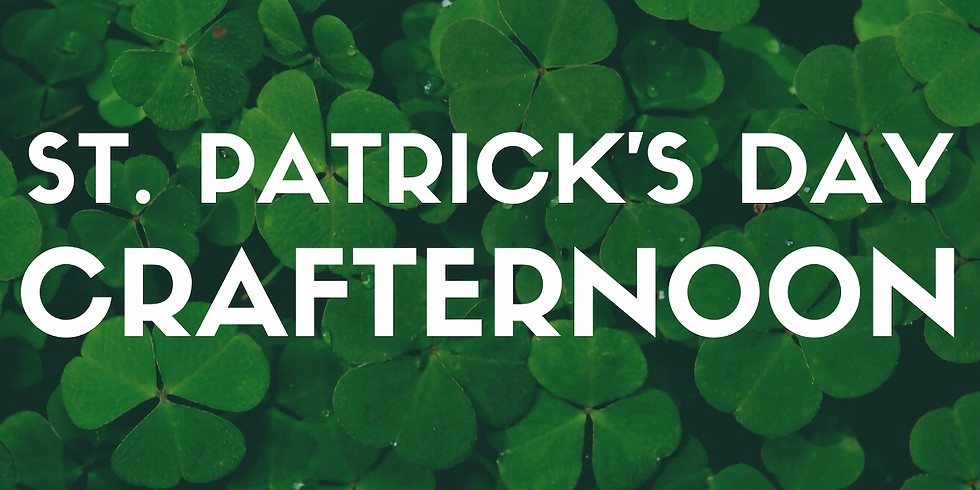 St. Patrick's Day Crafternoon