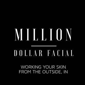 Million Dollar Facial.jpeg