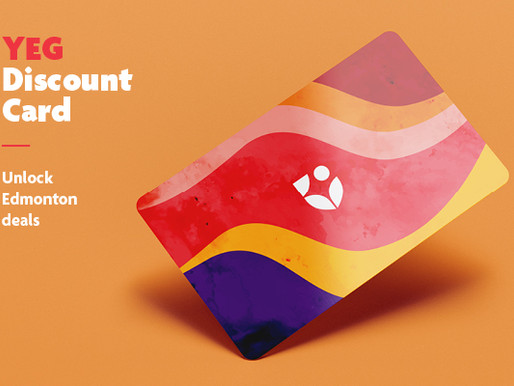 YEG Discount Card! Get yours now.