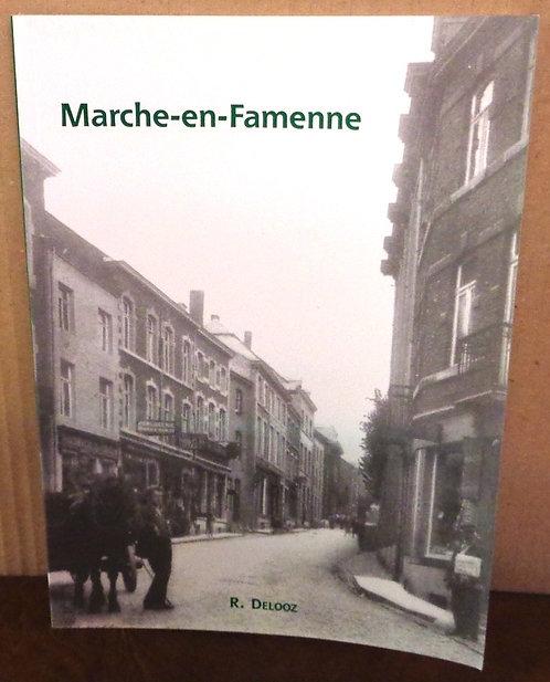 """Roger Delooz - """"Marche-en-Famenne"""" décembre 2003 Editions R. Delooz"""